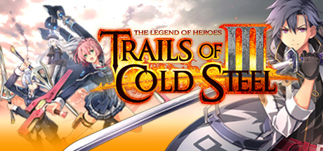 RPG / The Legend of Heroes - Trails of Cold Steel III