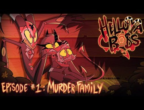 HELLUVA BOSS – Murder Family // S1: Episode 1