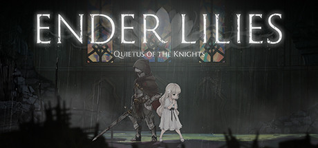 Ender Lilies: Quietus of the Knights sur jdrpg.fr